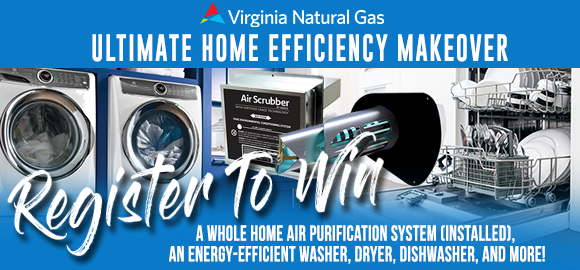 Virginia Natural Gas Ultimate Home Efficiency Makeover